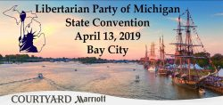 Libertarian Party of Michigan State Convention. April 13 2019. Bay City