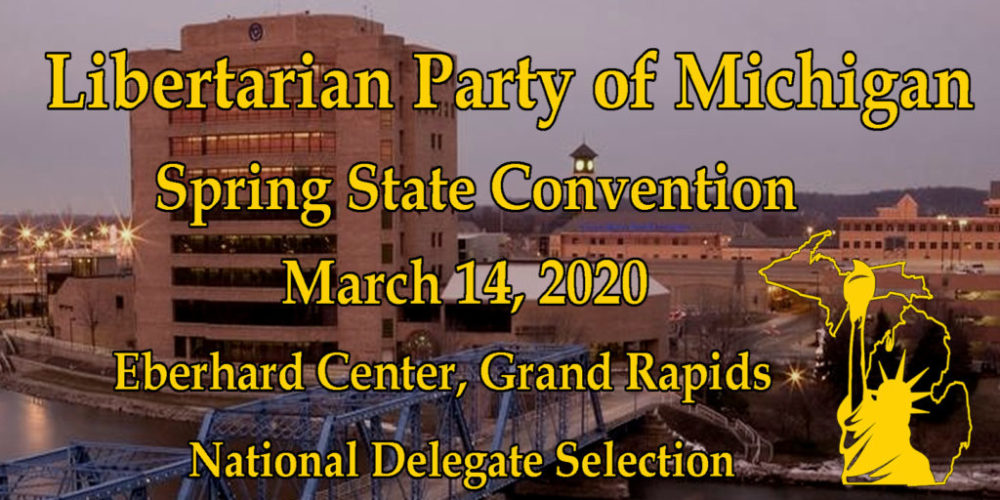 2020 Libertarian Party of Michigan Call to Convention