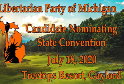The 2020 LPM Nominating Convention will be in Gaylord.