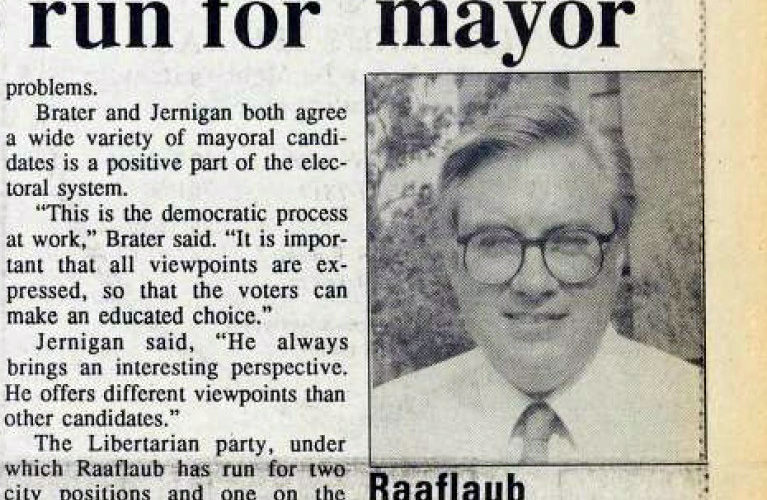 David Raaflaub ran for Ann Arbor Mayor in 1991, (Source: The Michigan Daily - Wednesday, February 20, 1991. Page 3)
