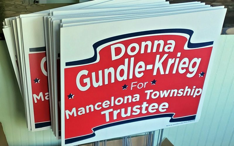 Political signs Donna Gundle-Krieg used during her campaign.